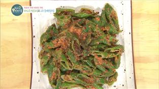 최고의 요리비결, 이순옥의 꽈리고추 땅콩조림과 고추 들깨된장무침