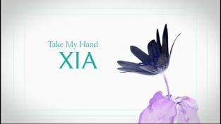 EBS 스페이스 공감, XIA(김준수) Take My Hand -무편집본(EBS2) ( XIA(김준수) )